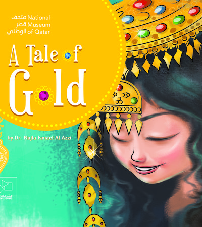 Book cover of A Tale of Gold by Dr. Najla Ismail Al-Izzi