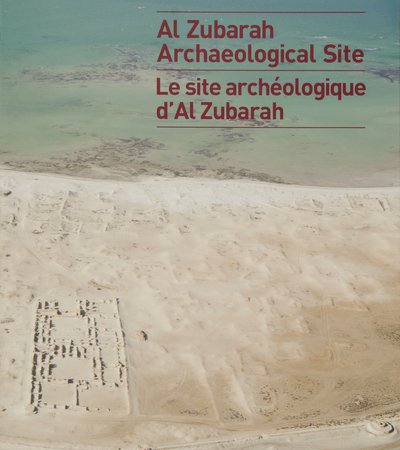 Book cover of Al Zubarah Archaeological Site by Qatar Museums