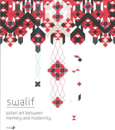 Book cover of Swalif: Qatari Art Between Memory and Modernity by Mathaf: Arab Museum of Modern Art