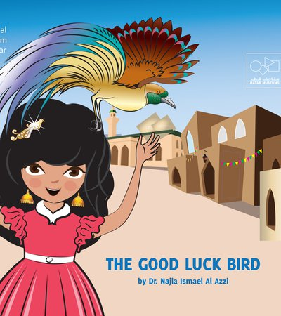 Book cover of The Good Luck Bird by Dr. Najla Ismail Al-Izzi